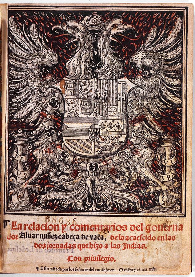 Title page from La Relación y Comentarios del Gouernador, 1555. Álvar Núñez Cabeza de Vaca. di_02444
