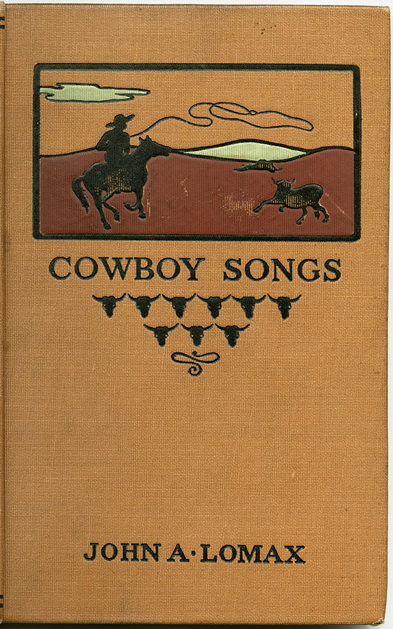 Front cover of Cowboy Songs by John Lomax, 1910. di_07130