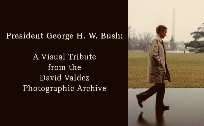President George H. W. Bush: A Visual Tribute from the David Valdez Photographic Archive