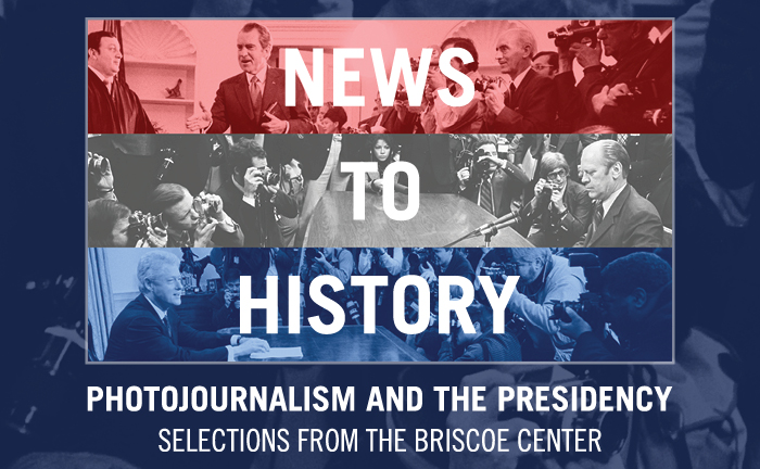 News to History: Photojournalism and the Presidency