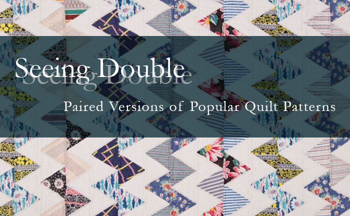 Seeing Double: Paired Versions of Popular Quilt Patterns