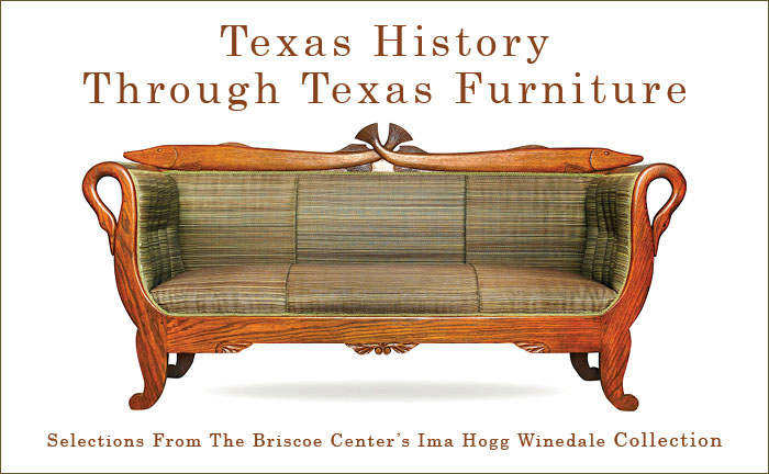 Texas Furniture From The Ima Hogg Winedale Collection