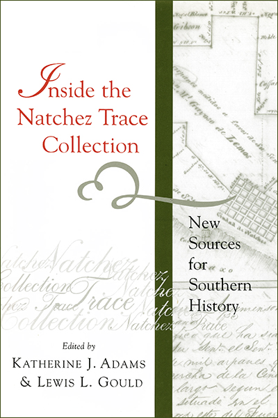 Inside the Natchez Trace Collection: New Sources for Southern History
